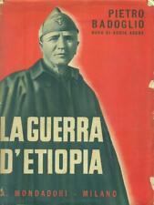 LA GUERRA D'ETIOPIA BADOGLIO PIETRO MONDADORI 1936_