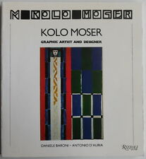 Kolo Moser - Graphic artist and designer - Rizzoli - 1984