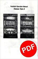 Yamasa Pachislo Slot Machine Manual Great Information PDF Format