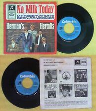 LP 45 7'' HERMAN'S HERMITS No milk today My reservation's been no cd mc dvd