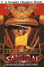 Sword of the Samurai: Adventure Stories from Japan (Trophy Chapter Books)