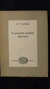 Venediktov: La proprietà socialista dello stato Einaudi, 1953