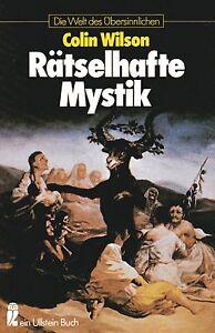 RÄTSELHAFTE MYSTIK - Die Welt des Übersinnlichen - Colin Wilson BUCH