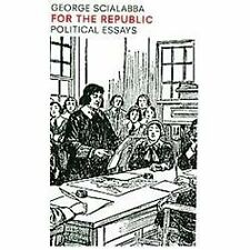 For the Republic: Political Essays, Scialabba, George, Good Book