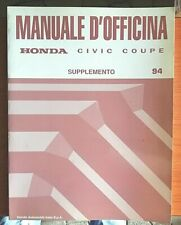 MANUALE OFFICINA HONDA CIVIC COUPE SUPPLEMENTO '94 ULTIMO PEZZO
