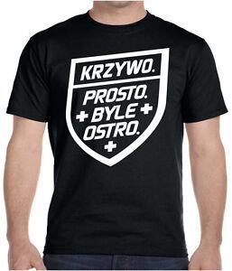 KRZYWO PROSTO BYLE OSTRO Meska Koszulka Polska Super Koszulki Polski