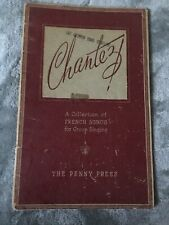 Chantez French Songs For Group Singing Songbook 1945 Alouette Frere Jacques