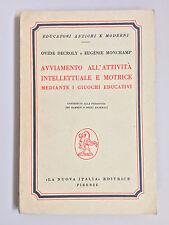 Avviamento all'attività intellettuale e motrice Decroly Monchamp La Nuova Italia