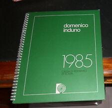 INDUNO DOMENICO 1985 Cassa di Risparmio di Roma (Ottimo)