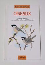 Oiseaux, identifier 190 oiseaux, Nature-poche Gründ 1988