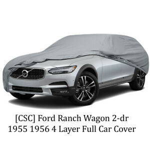 [CSC] Ford Ranch Wagon 2-dr 1955 1956 4 Layer Full Car Cover