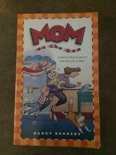 Mom on the Run by Nancy Kennedy (1996, Paperback)