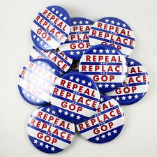 Repeal and Replace the GOP - 12 buttons -  Anti Trump DRUMPF campaign 2018 GOP