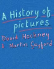 A History of Pictures: From the Cave to the Computer Screen by David Hockney NEW