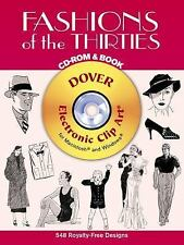 Fashions of the Thirties CD-ROM and Book (Dover Electronic Clip Art)-ExLibrary