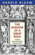 New listing The Shadow of a Great Rock : A Literary Appreciation of the King James Bible by