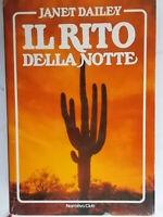 Il rito della notteDailey janeteuroclub romanzi rosa storici arizona nuovo 47