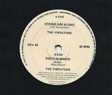 "The VIBRATORS String him along/Disco in Mosco(Live)UK 7"" 45 REVOLVER REV 45 punk"