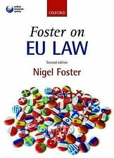 Foster on EU Law by Nigel Foster Paperback, 2009 (H0)