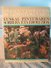 ORIGEN Y EVOLUCION DE LAT PINTURA VASCA  old spanish language art history book
