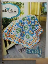 RILEY BLAKE DESIGNS EYE CANDY QUILT PATTERNS RECIPES SOFTCOVER BOOK EUC A11872