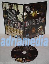 DO KOSKE DVD 1998 Best Film Boban Skerlic Slobodan Srbija Movie srpski makedonsk