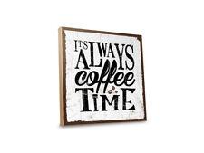 Holzschild - It´s allways coffee-time