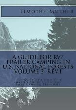 A Guide for RV/Trailer Camping in U.S. National Forests Volume 3: Helping You to