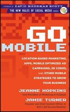 Go Mobile : Location-Based Marketing, Apps, Mobile Optimized Ad Campaigns, 2D Co