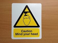 2 CAUTION MIND YOUR HEAD STICKERS / SIGNS