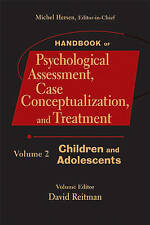 Handbook of Psychological Assessment, Case Conceptualization, and Treatment, Vol