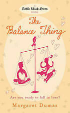 The Balance Thing-A Little Black Dress Paperback Book-Margaret Dumas, Excellent