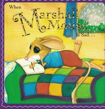 YOUNG CHILDREN'S FIRST EXPERIENCES PICTURE BOOK - WHEN MARSHALL MOUSE IS SAD