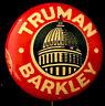 Pinback Button HARRY S TRUMAN BARKLEY Political Pin 1948 Dewey Campaign Badge