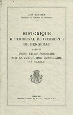 Historique du TRIBUNAL de COMMERCE de BERGERAC + Jean LEYDIER + PERIGORD