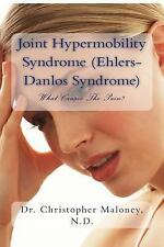 Joint Hypermobility Syndrome (Ehlers-Danlos) : What Causes the Pain? by...