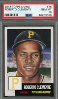 Roberto Clemente 2018 Topps Living Baseball Card #76 Graded PSA 10 GEM MINT