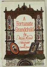 Vintage HB Book A FORTUNATE GRANDCHILD By Miss Read 1st Edition & Dust Jacket