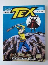 Tex Tutto Tex  Ristampa n. 136 Bonelli Editore anno 1992 La regina della notte