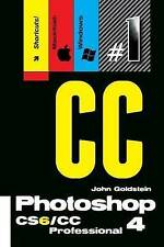 Photoshop CS6/CC Professional 4 (Macintosh/Windows): Buy this book, get a job! (