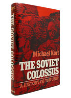 Michael Kort THE SOVIET COLOSSUS A History of the USSR 1st Edition 2nd Printing