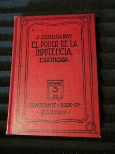 J. Echegaray's El Poder De La Impotencia, Aurelio M. Espinosa (1906)