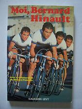 (Cyclisme) Moi, Bernard Hinault / + B.Pascuito / Calmann-Lévy - 1981 (TBE)