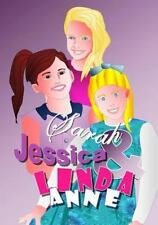 Sarah, Jessica, and Linda Anne : Comic Book by Shirley Lise (2014, Paperback)