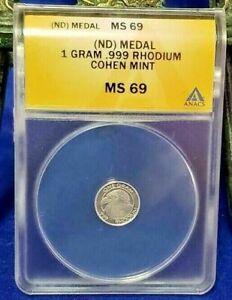 2011 Rhodium Cohen Mint 1 Gram .999 Fine Coin ANACS MS69