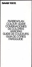 Saab Colour & Trim 1971-72 Multilingual UK Market Foldout Brochure 96 95 V4 99