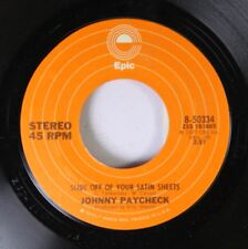 Country 45 Johnny Paycheck - Slide Off Of Your Satiné Feuilles / THAT'S WHAT le