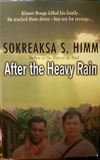 After The Heavy Rain Signed Sokreaksa Himm 2007 Cambodia Immigrant Refugee Rare!
