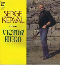 LP NEUF SERGE KERVAL CHANTE VICTOR HUGO
