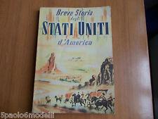 saggi BREVE STORIA DEGLI STATI UNITI D'AMERICA  UNITED STATES INFORMATION SERVIC